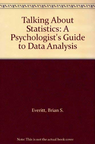9780470219560: Talking About Statistics: A Psychologist's Guide to Data Analysis