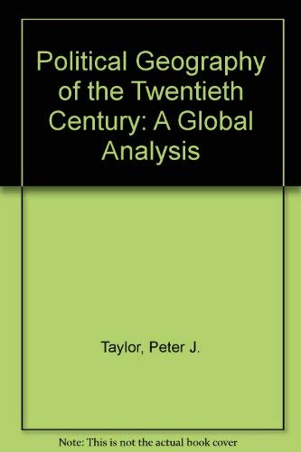 9780470219669: Political Geography of the Twentieth Century: A Global Analysis