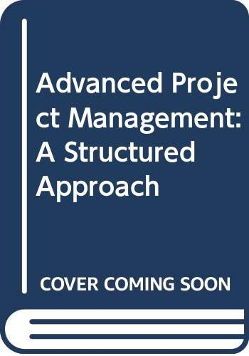 Advanced Project Management: A Structured Approach Third: F.L. Harrison