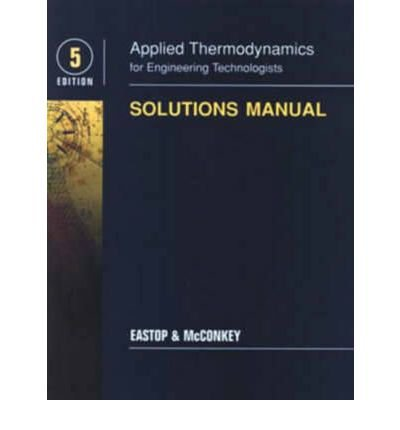 9780470219829: Applied thermodynamics for engineering technologists