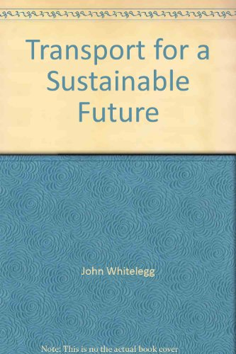 9780470220184: Transport for a Sustainable Future: The Case for Europe