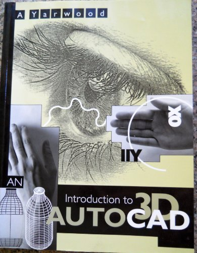 9780470220429: An Introduction to 3D AutoCAD