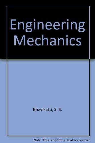 Engineering Mechanics: Rajashekarappa, K. G.,