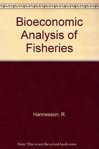 9780470220849: Bioeconomic Analysis of Fisheries
