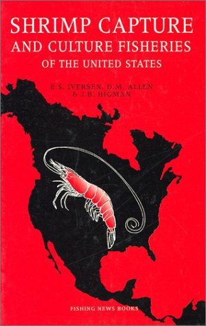 9780470220900: Shrimp Capture and Culture Fisheries of the United States