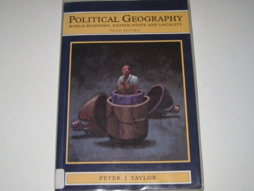 9780470221150: Political Geography: World-Economy, Nation-State, and Locality