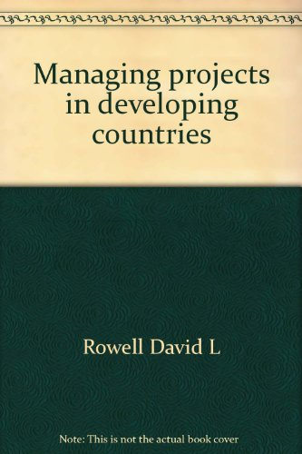 9780470221419: Managing projects in developing countries