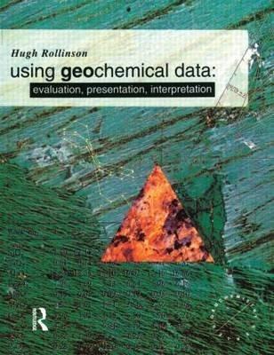 9780470221549: Using Geochemical Data: Evaluation, Presentation, Interpretation (Geochemistry Series)