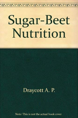 Sugar-beet nutrition: Draycott, A. Philip
