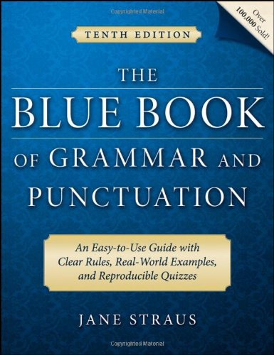 The Blue Book of Grammar and Punctuation: Jane Straus; Foreword-Mignon