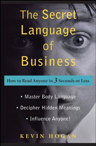 9780470222898: The Secret Language of Business: How to Read Anyone in 3 Seconds or Less
