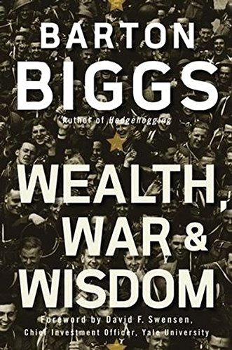 9780470223079: Wealth, War and Wisdom
