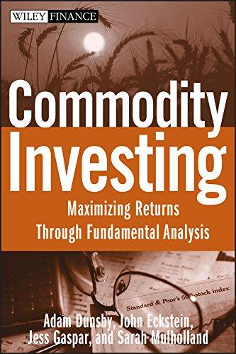 9780470223109: Commodity Investing: Maximizing Returns Through Fundamental Analysis