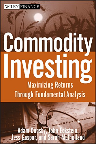 9780470223109: Commodity Investing: Maximizing Returns Through Fundamental Analysis