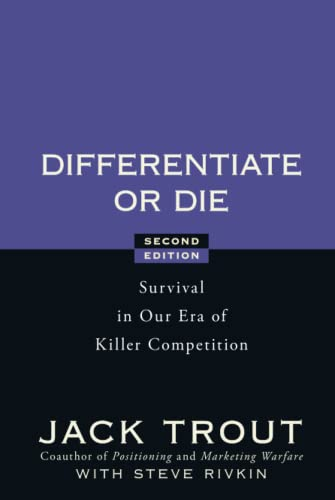 9780470223390: Differentiate or Die: Survival in Our Era of Killer Competition