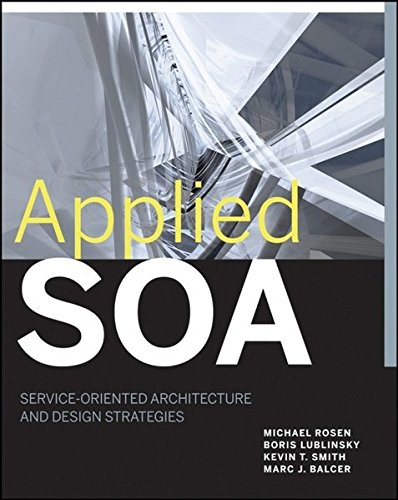 9780470223659: Applied SOA: Service-Oriented Architecture and Design Strategies