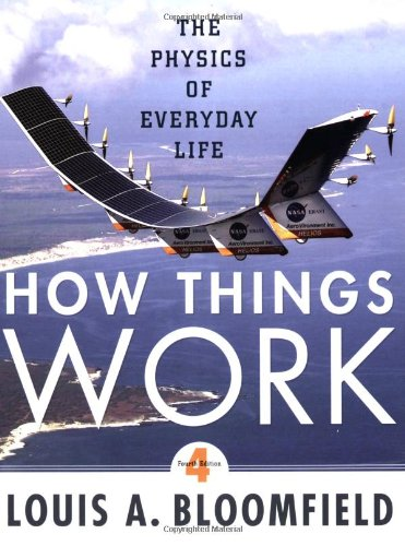 9780470223994: How Things Work: The Physics of Everyday Life