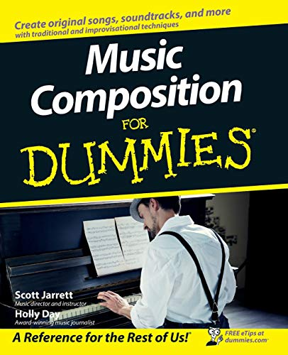 Music Composition For Dummies (For Dummies (Lifestyles Paperback))