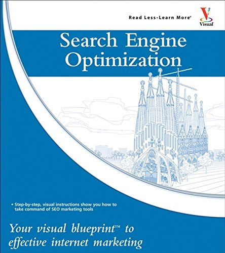 9780470224489: Search Engine Optimization: Your Visual Blueprint for Effective Internet Marketing