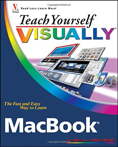 9780470224595: Teach Yourself VISUALLY MacBook (Teach Yourself VISUALLY (Tech))