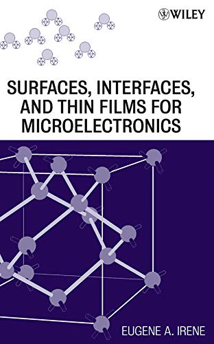 9780470224786: Electronic Material Science: AND Surfaces, Interfaces, and Thin Films for Microelectronics