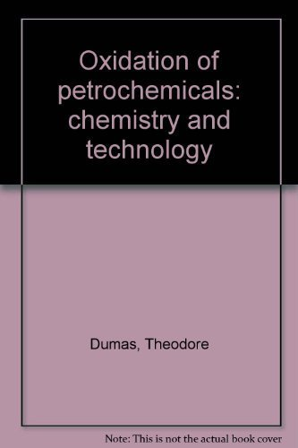 Oxidation of Petrochemicals:Chemistry and Technology: Chemistry and Technology