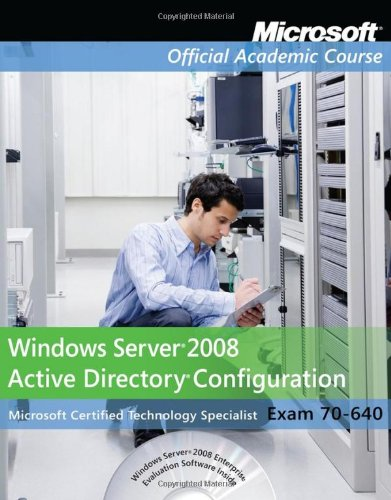 9780470225097: 70-640: Windows Server 2008 Active Directory Configuration