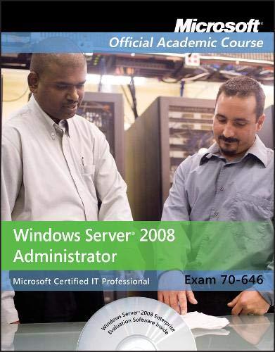 9780470225110: Exam 70-646: Windows Server 2008 Administrator (Microsoft Official Academic Course Series)