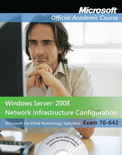 9780470225158: Windows Server 2008 Network Infrastructure Configuration (Microsoft Official Academic Course Series, Exam 70-642)
