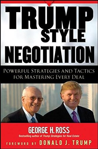 9780470225295: Trump-Style Negotiation: Powerful Strategies and Tactics for Mastering Every Deal