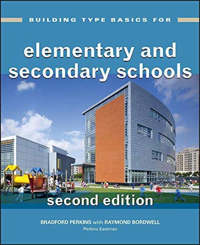 9780470225486: Building Type Basics for Elementary and Secondary Schools