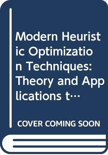 9780470225868: Modern Heuristic Optimization Techniques: Theory and Applications to Power Systems (IEEE Press Series on Power Engineering)