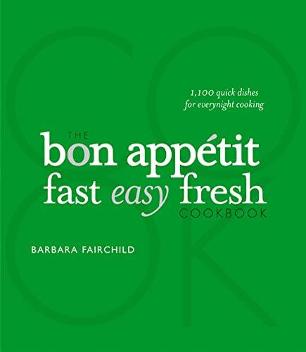 9780470226308: The Bon Appetit Cookbook: Fast Easy Fresh