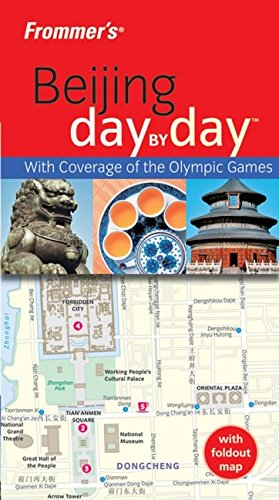 9780470226810: Frommer's Beijing Day by Day (Frommer's Day by Day)
