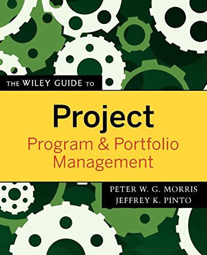 9780470226858: The Wiley Guide to Project, Program & Portfolio Management (Wiley Guides to the Management of Projects)