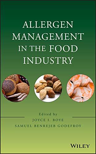 Allergen Management in the Food Industry: Joyce I. Boye
