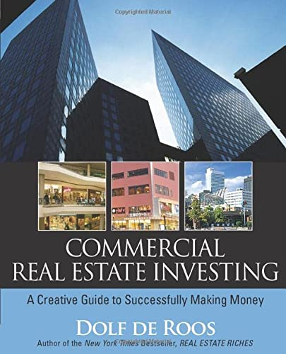 9780470227381: Commercial Real Estate Investing: A Creative Guide to Succesfully Making Money