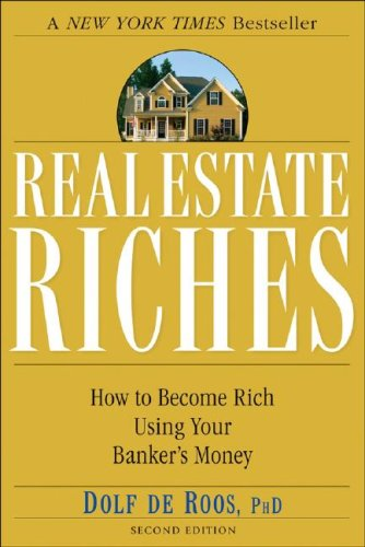 9780470227398: Real Estate Riches: How to Become Rich Using Your Banker's Money