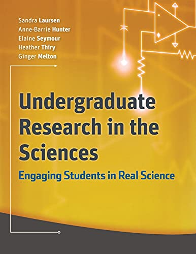 9780470227572: Undergraduate Research in the Sciences: Engaging Students in Real Science