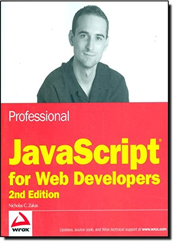 9780470227800: Professional JavaScript for Web Developers (Wrox Programmer to Programmer)
