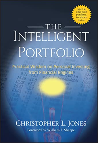9780470228043: The Intelligent Portfolio: Practical Wisdom on Personal Investing from Financial Engines