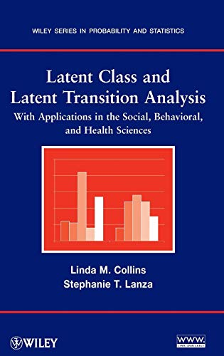 9780470228395: Latent Class and Latent Transition Analysis: With Applications in the Social, Behavioral, and Health Sciences