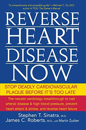 9780470228784: Reverse Heart Disease Now: Stop Deadly Cardiovascular Plaque Before It's Too Late