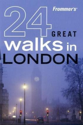 9780470228951: Frommer's 24 Great Walks in London