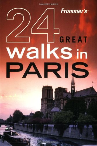 9780470228975: Frommer's 24 Great Walks in Paris