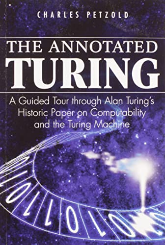 9780470229057: The Annotated Turing: A Guided Tour Through Alan Turing's Historic Paper on Computability and the Turing Machine