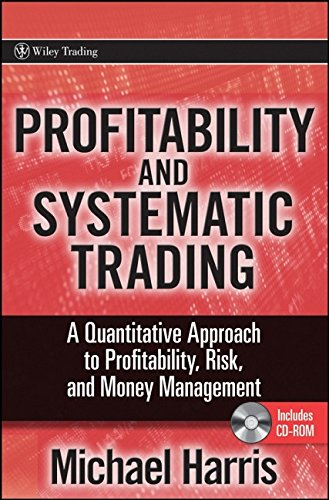 9780470229088: Profitability and Systematic Trading: A Quantitative Approach to Profitability, Risk, and Money Management (Wiley Trading)
