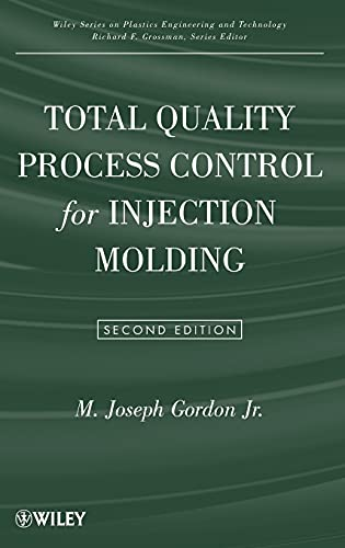 9780470229637: Total Quality Process Control for Injection Molding (Wiley Series on Polymer Engineering and Technology)