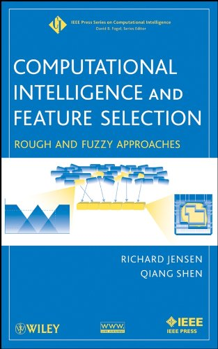9780470229750: Computational Intelligence and Feature Selection: Rough and Fuzzy Approaches (IEEE Press Series on Computational Intelligence)