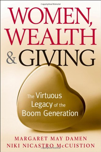 9780470230640: Women, Wealth and Giving: The Virtuous Legacy of the Boom Generation